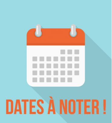 Les dates à retenir