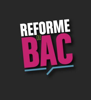 Les réformes du Bac Général et Technologique