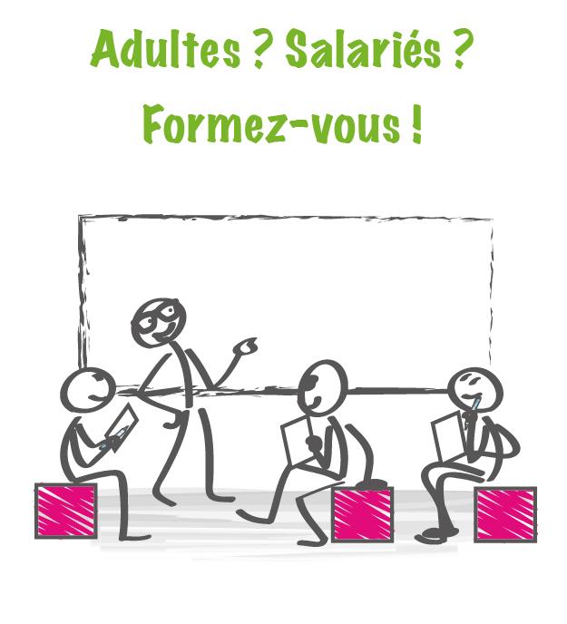 Adulte ? Salarié ? Formez-vous !