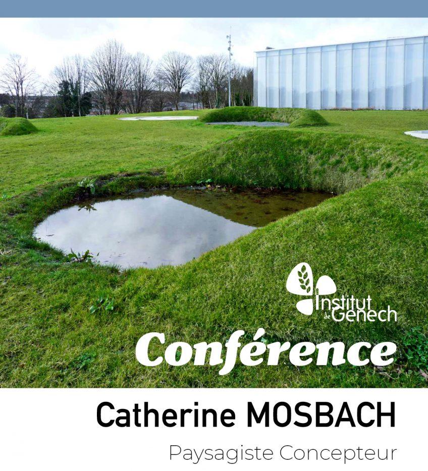 Conférence sur le Paysage par Catherine MOSBACH