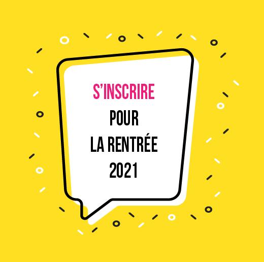 Inscription pour la rentrée 2021