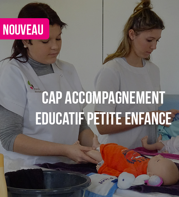 Ouverture d'un CAP Accompagnement Educatif Petite Enfance